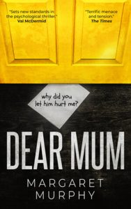 Dear Mum by author Margaret Murphy