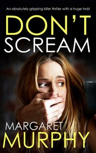 Don't Scream by Margaret Murphy