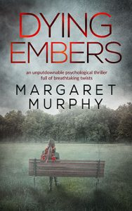 Dying Embers by Margaret Murphy