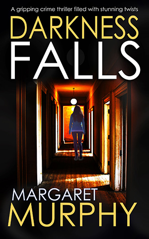 Darkness Falls by Margaret Murphy