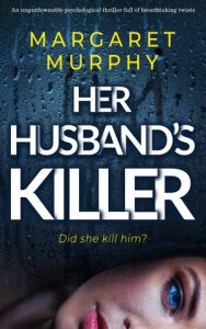Her Husband's Killer by Margaret Murphy